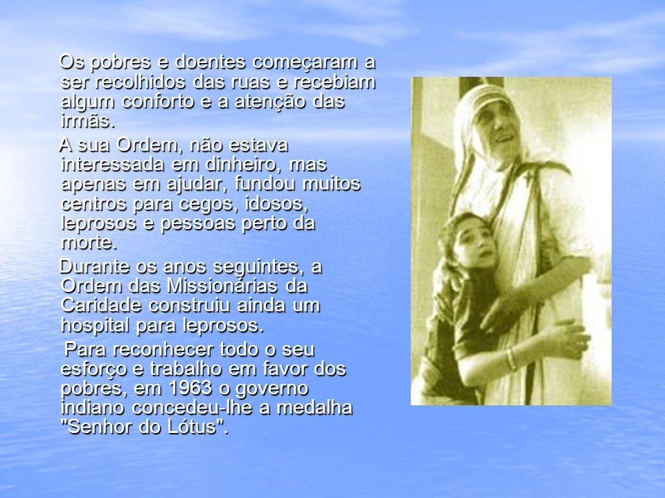 Em 1964, o papa Paulo VI visitou a Índia e ofereceu a Madre Teresa a limusina que usou durante o tempo que lá esteve.