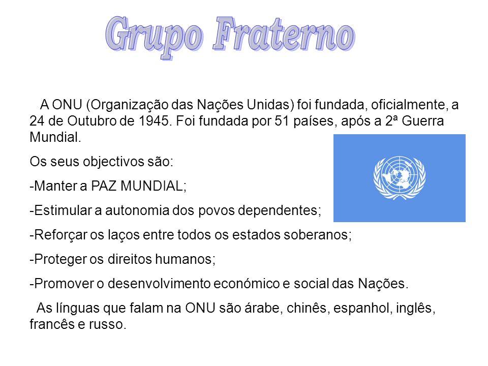 A ONU (Organização das Nações Unidas) foi fundada, oficialmente, a 24 de Outubro de 1945. Foi fundada por 51 países, após a 2ª Guerra Mundial. Os seus
