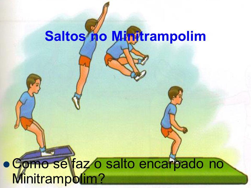 Saltos no Minitrampolim Como se faz o salto encarpado no Minitrampolim?