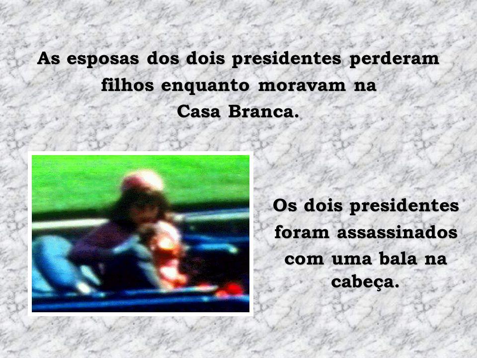 As esposas dos dois presidentes perderam filhos enquanto moravam na Casa Branca.