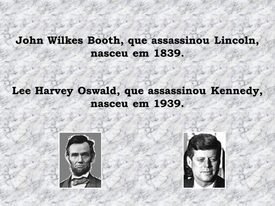 John Wilkes Booth, que assassinou Lincoln, nasceu em 1839.