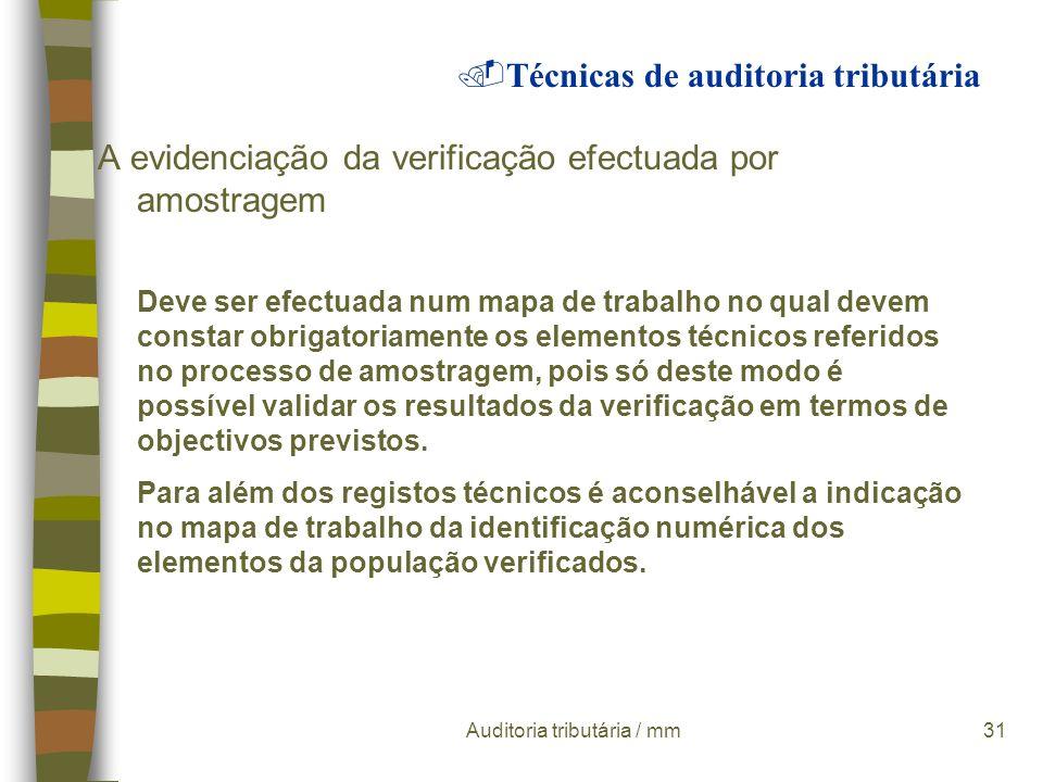 Auditoria tributária / mm30 Processo de amostragem a população pode ser um conjunto de registos de um diário, de um extracto de contas, de um inventár