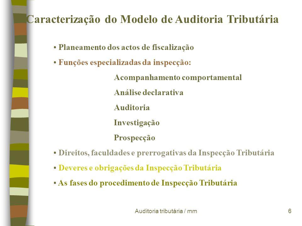 Auditoria tributária / mm36 Técnicas de auditoria assistidas por computador Tipos principais: Testes aos ficheiros informáticos Técnicas de auditoria aos programas Técnicas de auditoria tributária