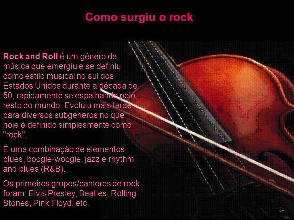 Como surgiu o rock Rock and Roll é um género de música que emergiu e se definiu como estilo musical no sul dos Estados Unidos durante a década de 50,