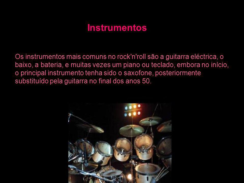 Instrumentos Os instrumentos mais comuns no rock'n'roll são a guitarra eléctrica, o baixo, a bateria, e muitas vezes um piano ou teclado, embora no in