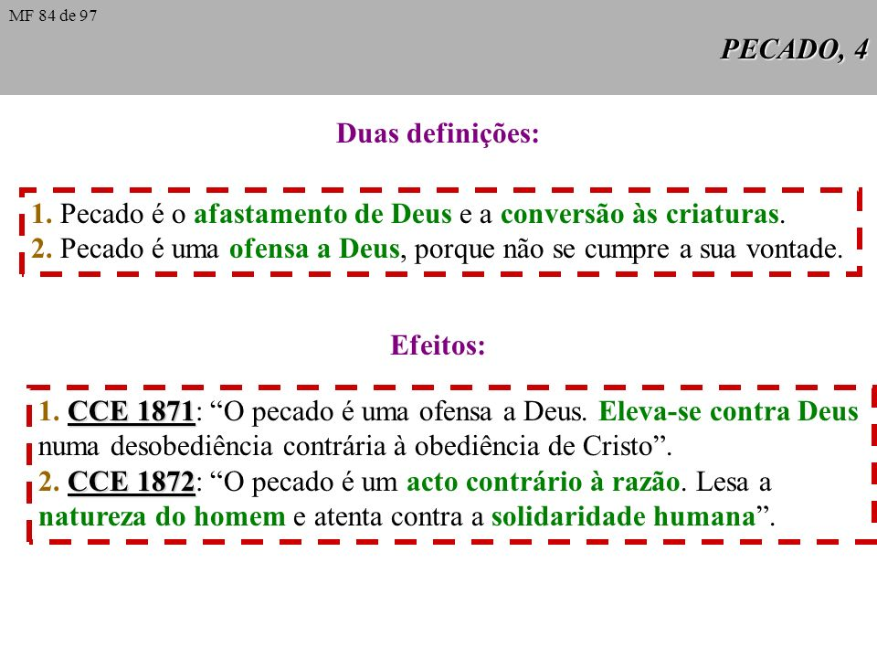 PECADO, 3 e Algumas causas da perda do sentido do pecado, 2 Fenómenos internos da vida eclesial: Alguns... tendem a substituir atitudes exageradas do