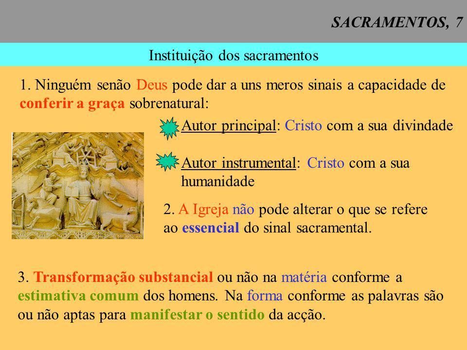 SACRAMENTOS, 8 EFEITOS DOS SACRAMENTOS CCE 1127 A.