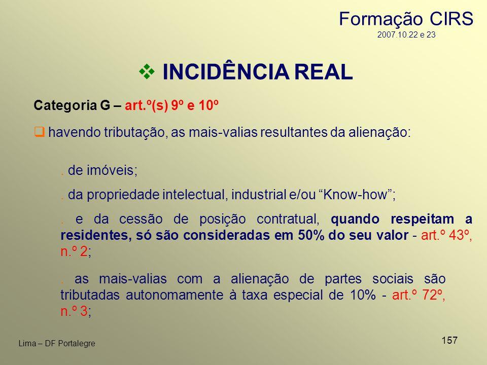 157 Lima – DF Portalegre INCIDÊNCIA REAL Categoria G – art.º(s) 9º e 10º. de imóveis;. da propriedade intelectual, industrial e/ou Know-how;. e da ces