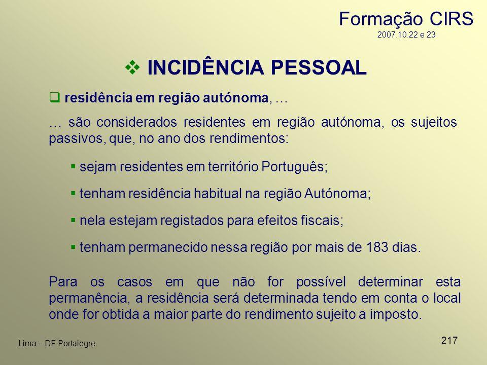 217 Lima – DF Portalegre residência em região autónoma, … … são considerados residentes em região autónoma, os sujeitos passivos, que, no ano dos rend
