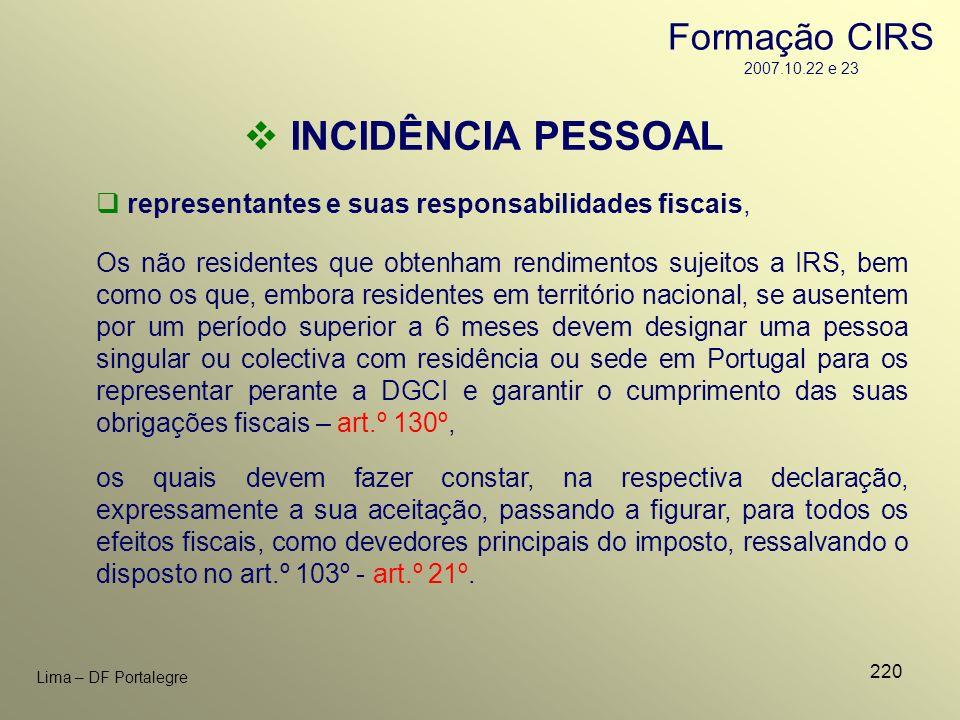 220 Lima – DF Portalegre representantes e suas responsabilidades fiscais, INCIDÊNCIA PESSOAL Os não residentes que obtenham rendimentos sujeitos a IRS