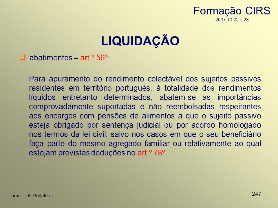 247 Lima – DF Portalegre Para apuramento do rendimento colectável dos sujeitos passivos residentes em território português, à totalidade dos rendiment