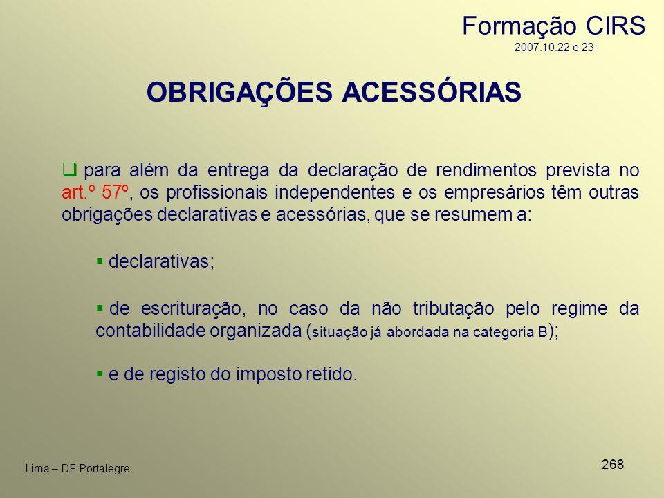 268 Lima – DF Portalegre OBRIGAÇÕES ACESSÓRIAS para além da entrega da declaração de rendimentos prevista no art.º 57º, os profissionais independentes