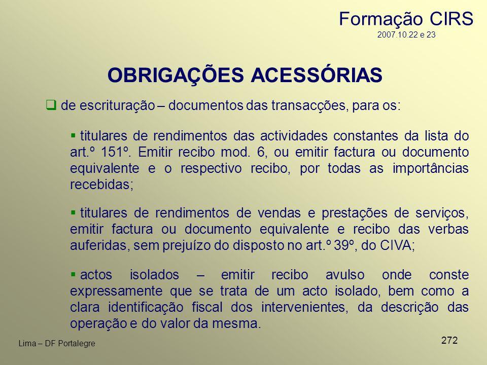 272 Lima – DF Portalegre OBRIGAÇÕES ACESSÓRIAS de escrituração – documentos das transacções, para os: titulares de rendimentos de vendas e prestações