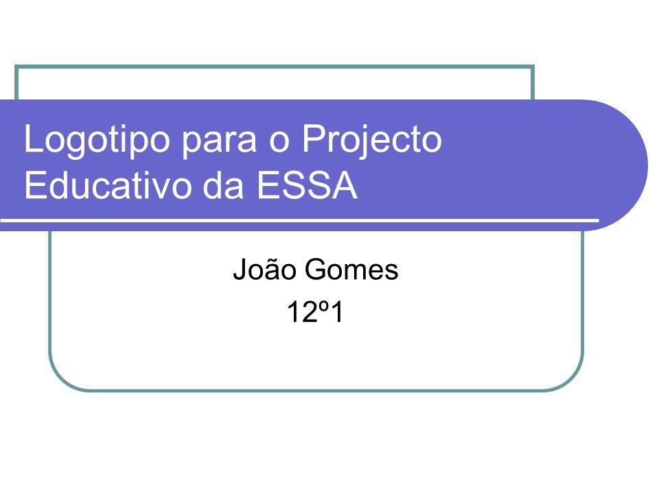 Logotipo para o Projecto Educativo da ESSA João Gomes 12º1