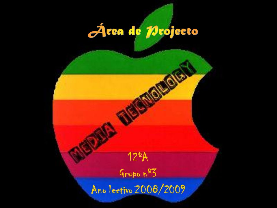 12ºA Grupo nº3 Ano lectivo 2008/2009