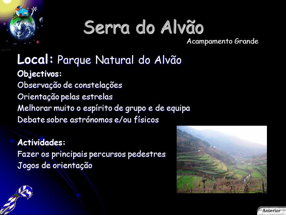 Serra de Sintra Local: Serra de Sintra Objectivos: Melhorar o espírito de equipa Aprender orientação pelas estrelas Actividades Percorrer algumas rotas Fazer escalada Acampamento pequeno