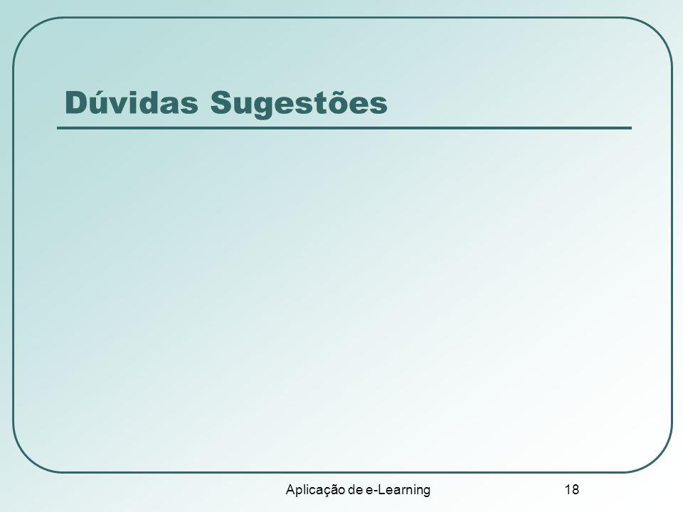 Aplicação de e-Learning 18 Dúvidas Sugestões