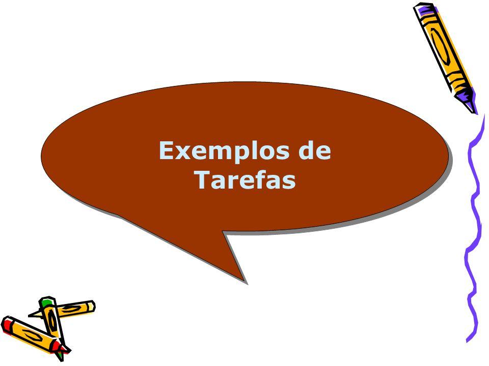 Exemplos de Tarefas