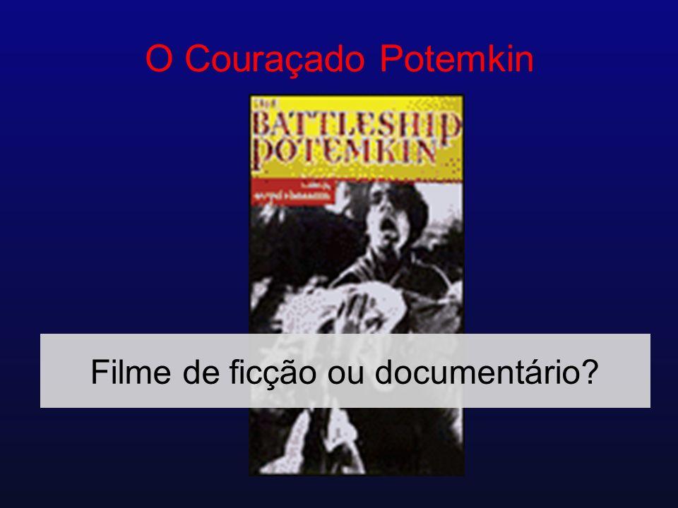 O Couraçado Potemkin Filme de ficção ou documentário?