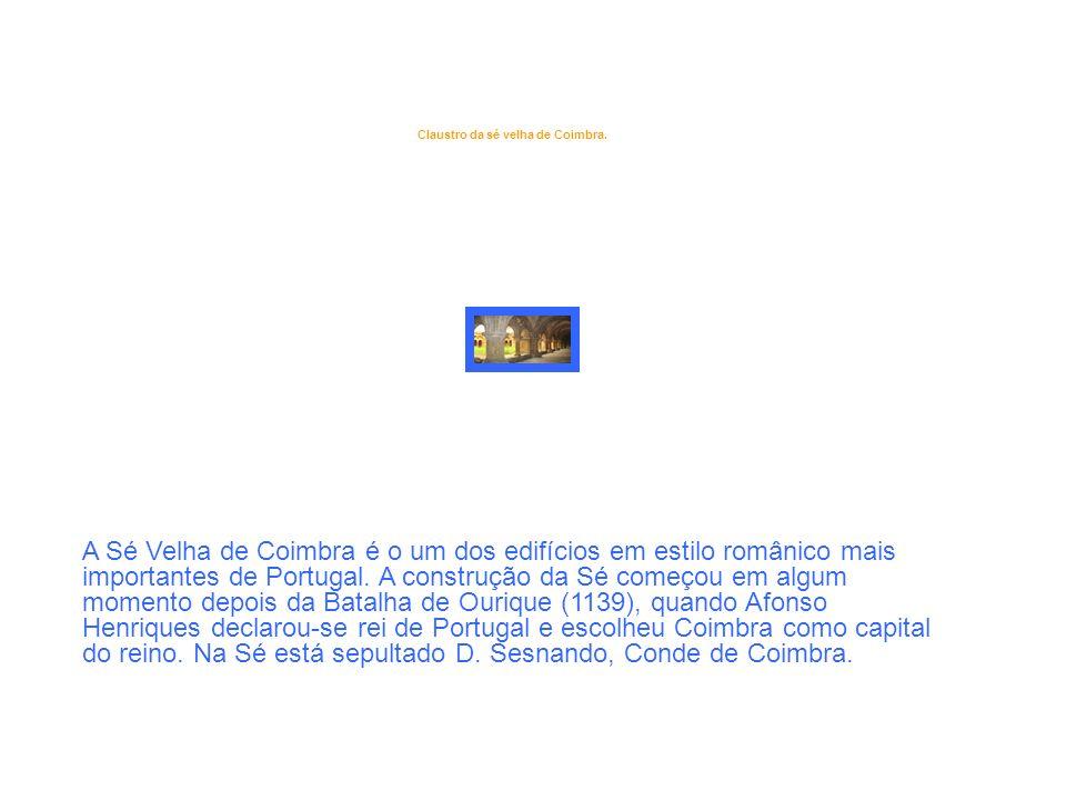 Claustro da sé velha de Coimbra.