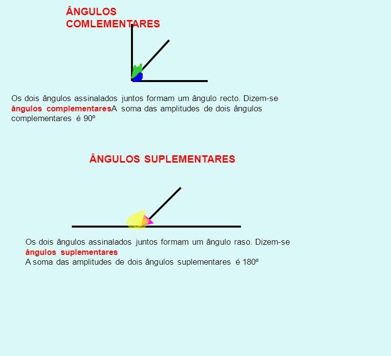 Exercício: A figura mostra duas peças que se podem associar pois 37º e 53º são ângulos complementares.