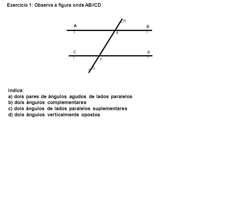 Exercício 2: Observa as figuras e determina o valor de x; y e z a) A|A| B|B| C|C| D|D| E F __G __H x 75º z y AB//CD b) 59º 75º x y z r s r//s
