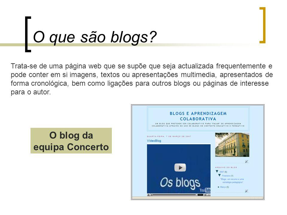 O que são blogs? Trata-se de uma página web que se supõe que seja actualizada frequentemente e pode conter em si imagens, textos ou apresentações mult