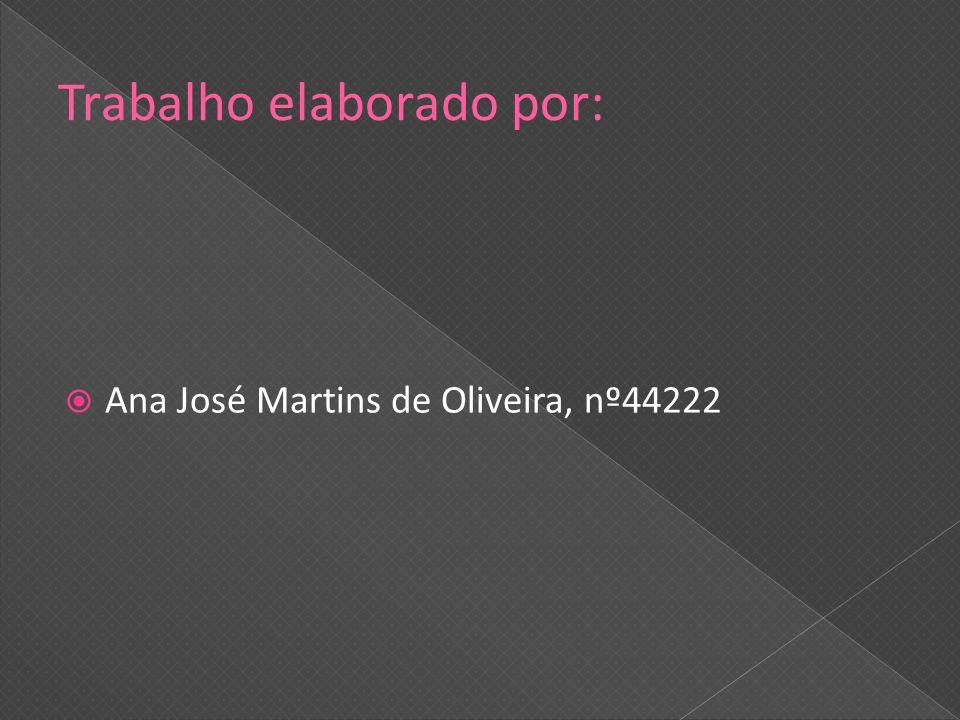 Ana José Martins de Oliveira, nº44222