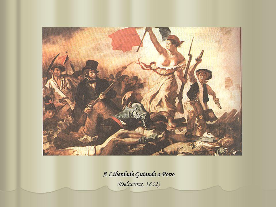 A Liberdade Guiando o Povo (Delacroix, 1832)