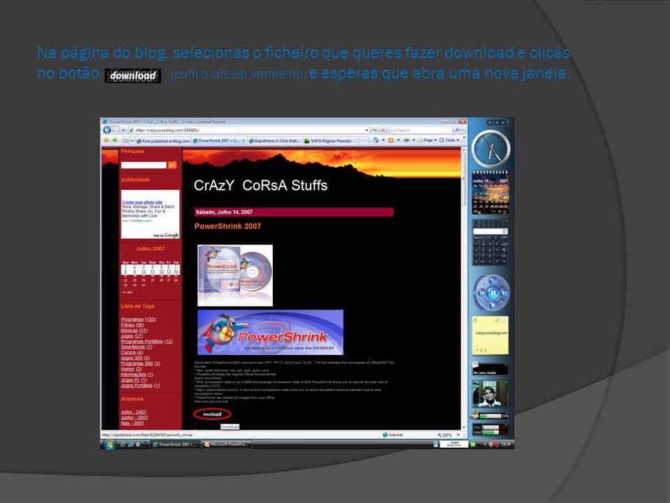 Na página do blog, selecionas o ficheiro que queres fazer download e clicas no botão (com o círculo vermelho) e esperas que abra uma nova janela.