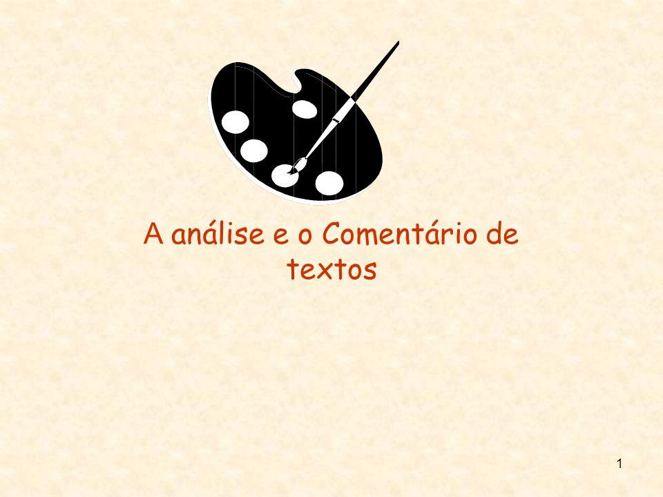 2 A análise e o comentário de textos em Filosofia constitui uma das tarefas primordiais, essenciais, ao trabalho filosófico, que não pode deixar de ser feito com rigor e segundo uma metodologia própria.