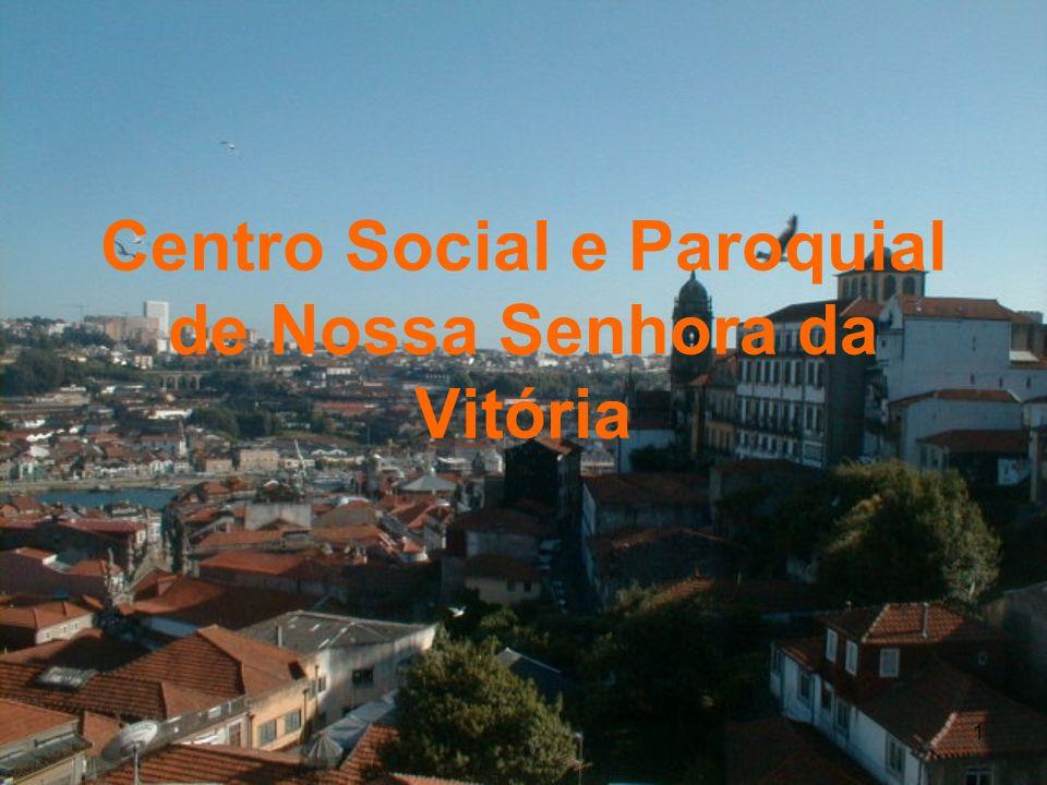 1 Centro Social e Paroquial de Nossa Senhora da Vitória