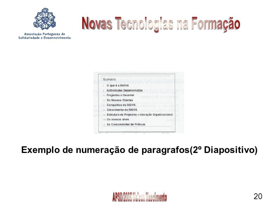 20 Exemplo de numeração de paragrafos(2º Diapositivo)