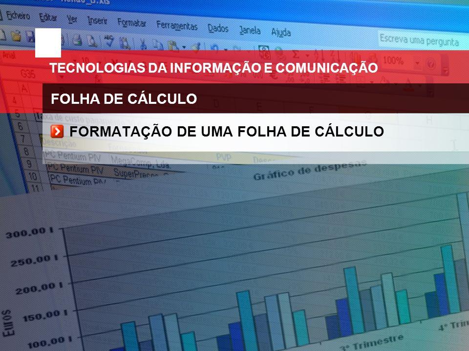 TECNOLOGIAS DA INFORMAÇÃO E COMUNICAÇÃO FOLHA DE CÁLCULO PREENCHIMENTO DE DADOS