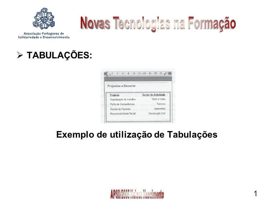 1 TABULAÇÕES: Exemplo de utilização de Tabulações