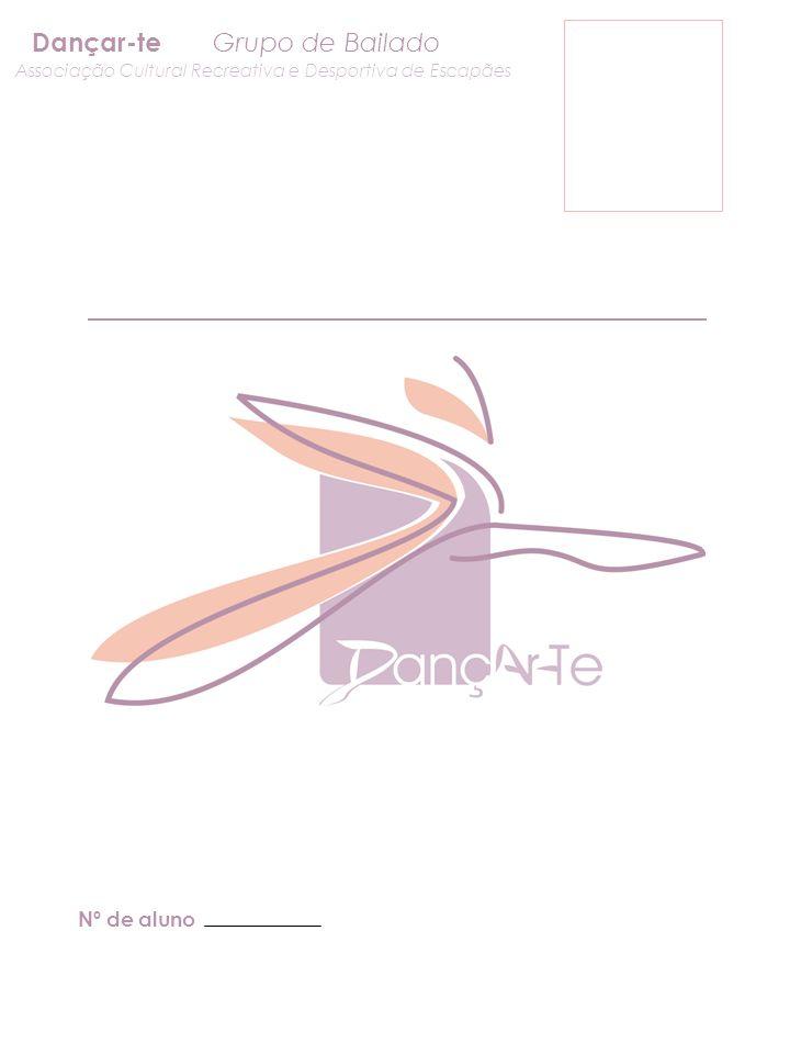 Nº de aluno Dançar-te Grupo de Bailado Associação Cultural Recreativa e Desportiva de Escapães