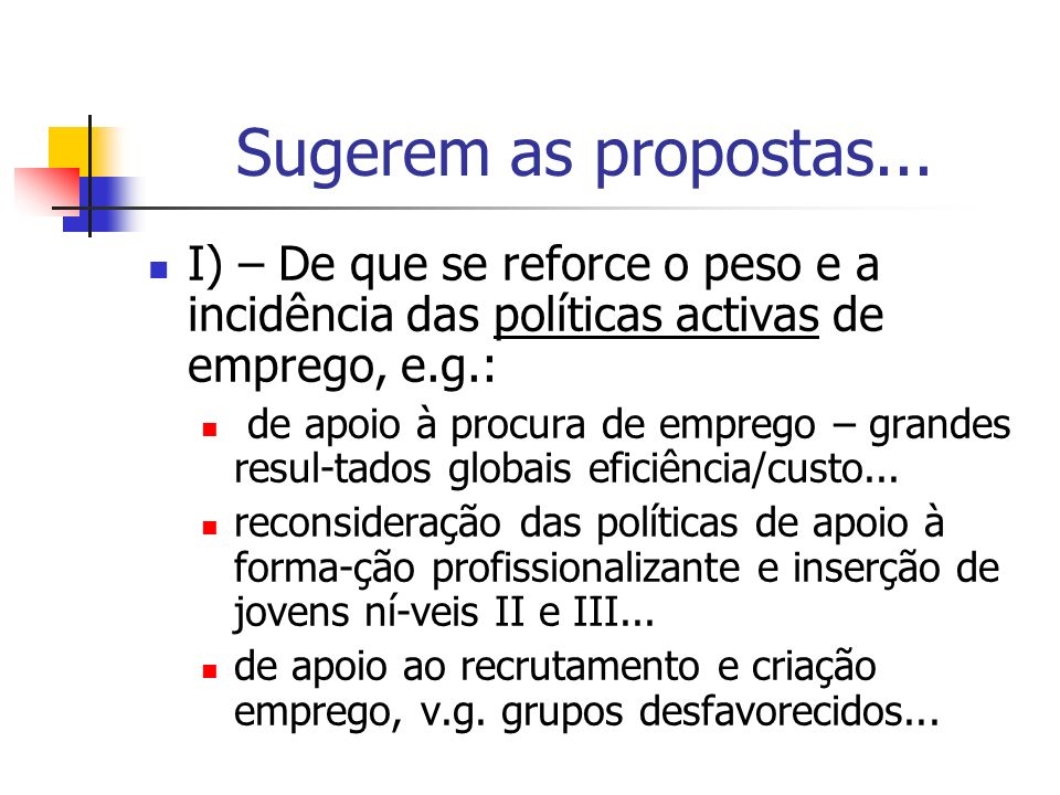 Sugerem as propostas...