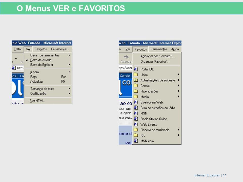 Internet Explorer   11 O Menus VER e FAVORITOS
