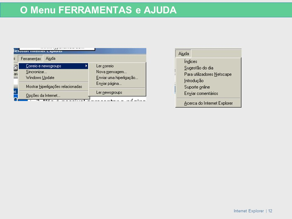 Internet Explorer   12 O Menu FERRAMENTAS e AJUDA