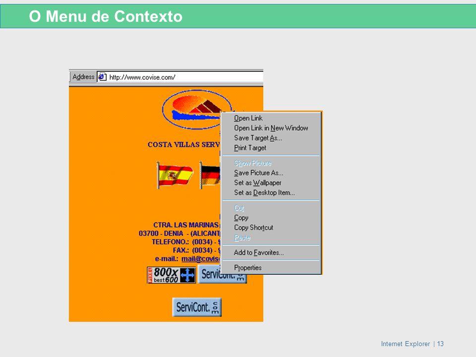 Internet Explorer   13 O Menu de Contexto
