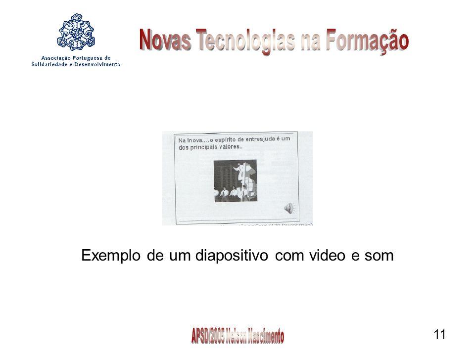 11 Exemplo de um diapositivo com video e som