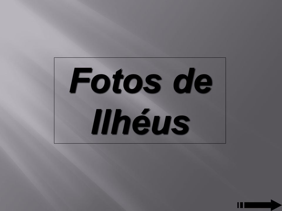 Fotos de Ilhéus