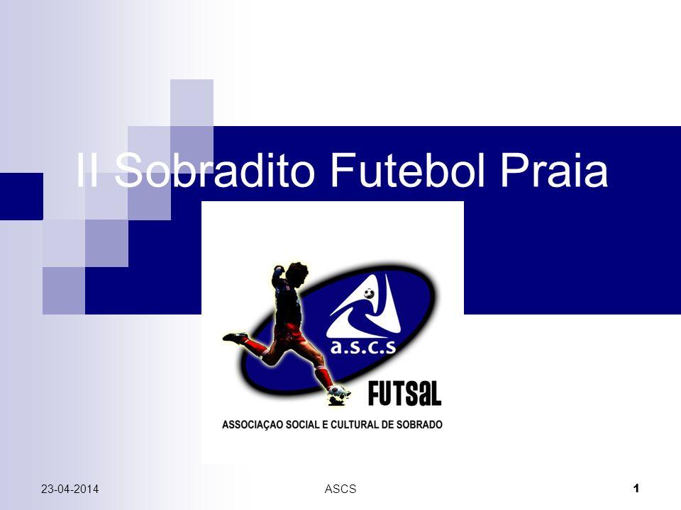 23-04-2014ASCS 1 II Sobradito Futebol Praia
