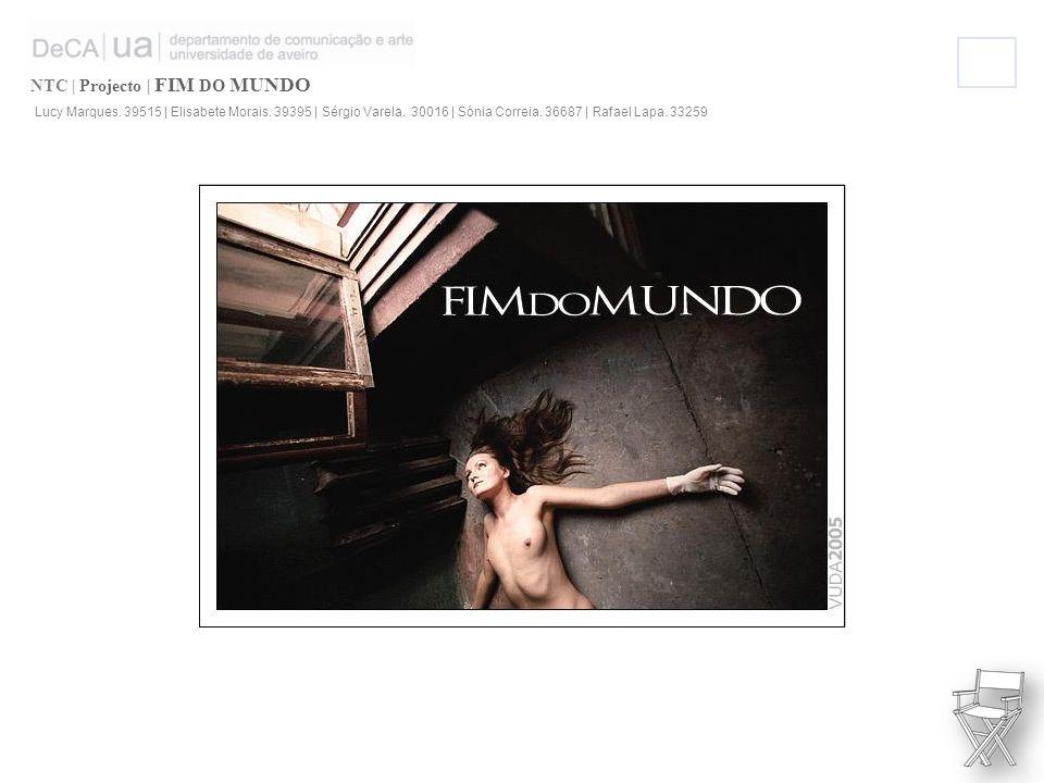NTC   Projecto   FIM DO MUNDO Lucy Marques.39515   Elisabete Morais.