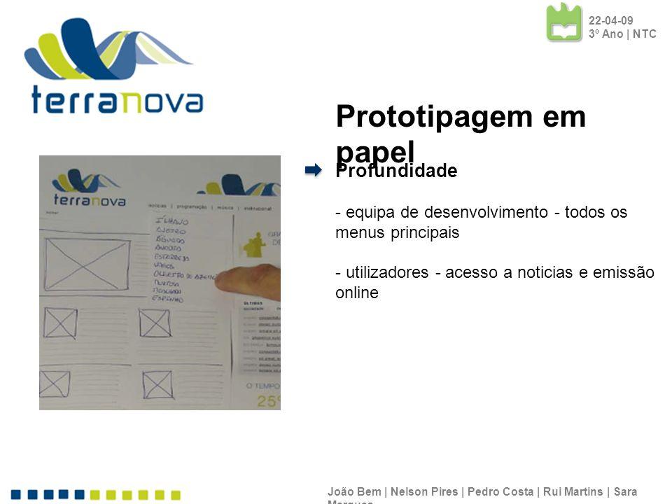 Profundidade - equipa de desenvolvimento - todos os menus principais - utilizadores - acesso a noticias e emissão online João Bem | Nelson Pires | Ped