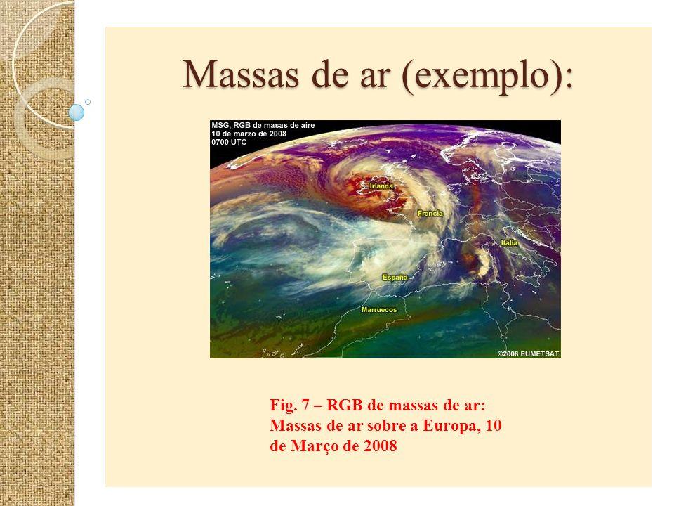 Massas de ar (exemplo): Fig. 7 – RGB de massas de ar: Massas de ar sobre a Europa, 10 de Março de 2008