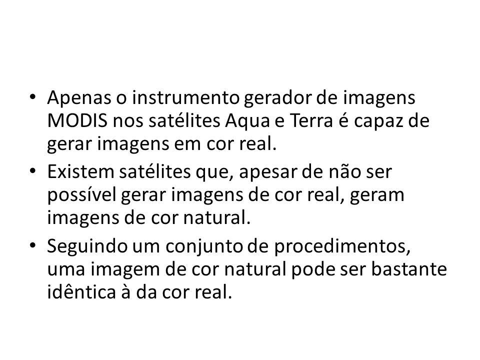 Apenas o instrumento gerador de imagens MODIS nos satélites Aqua e Terra é capaz de gerar imagens em cor real. Existem satélites que, apesar de não se