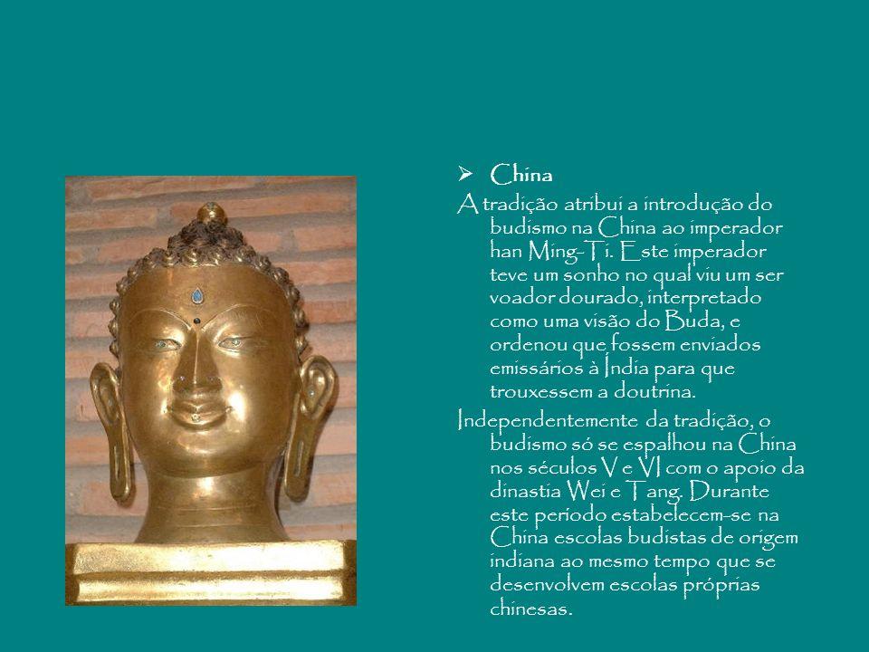 China A tradição atribui a introdução do budismo na China ao imperador han Ming-Ti. Este imperador teve um sonho no qual viu um ser voador dourado, in