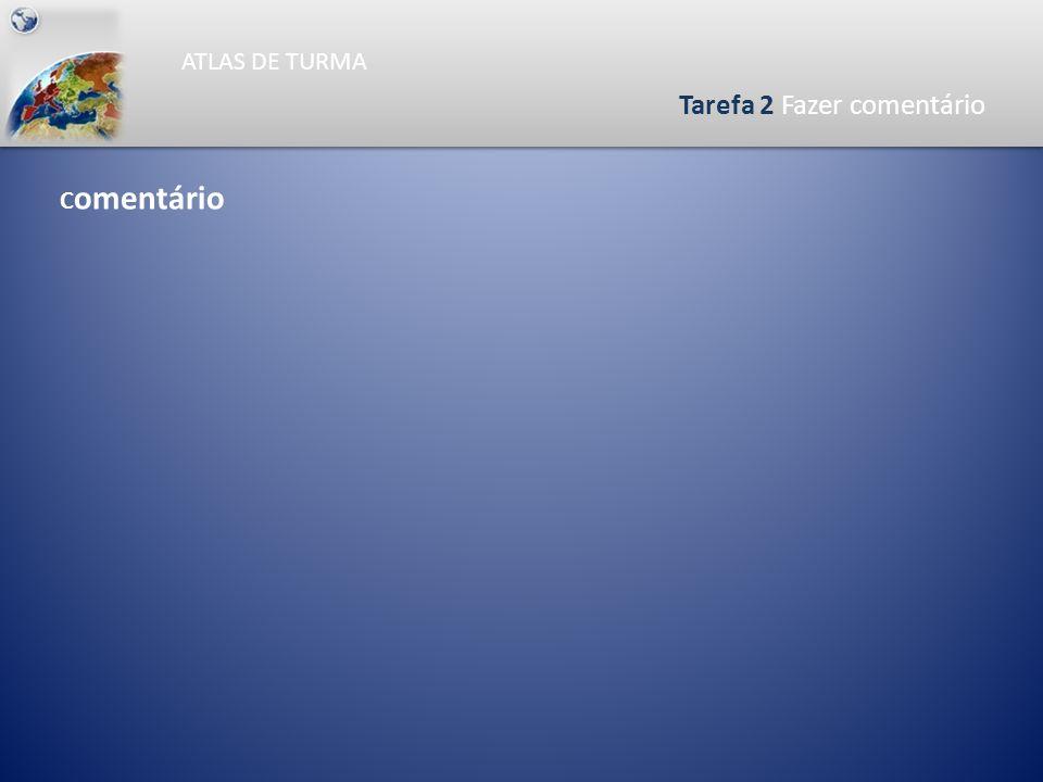 ATLAS DE TURMA Tarefa 2 Análise do gráfico Evolução da População