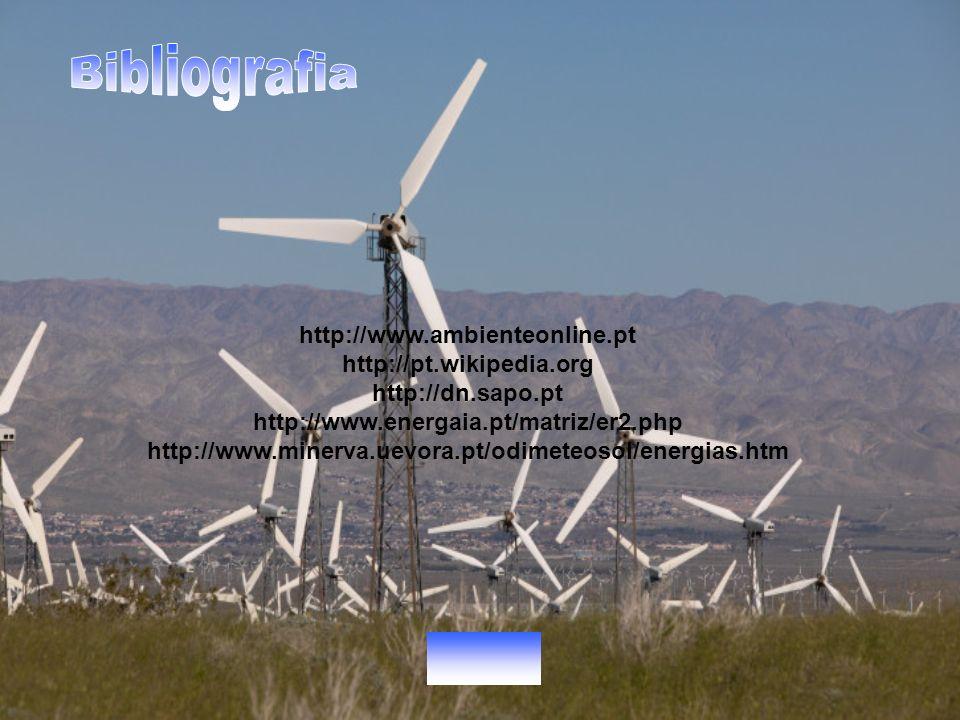 http://www.ambienteonline.pt http://pt.wikipedia.org http://dn.sapo.pt http://www.energaia.pt/matriz/er2.php http://www.minerva.uevora.pt/odimeteosol/